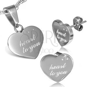 Készlet acélból - bedugós fülbevaló és medál, HEART TO YOU felirat