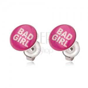 Rózsaszín acél fülbevaló, Bad Girl