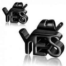 Oceľové náušnice čiernej farby, nápis YES