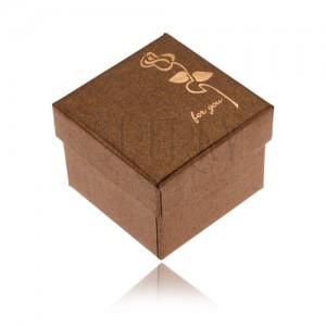 """Fényes barna doboz gyűrűnek, arany színű rózsa, """"for you"""""""