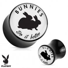 "Fekete nyerges plug fülbe akrilból "" Bunnies do it better"""