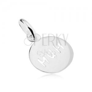 """Medál 925 ezüstből, """"MUM"""" felirattal, kerek, lapos, fényes"""