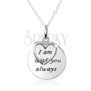 """Ezüst nyakék 925, szív, tábla """"I am with you always"""" felirattal"""