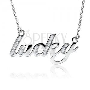 """Nyakék 925 ezüstből, """"lucky"""" felirat átlátszó kövekkel"""