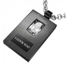 Fekete - ezüst téglalap medál, I love you, cirkónia