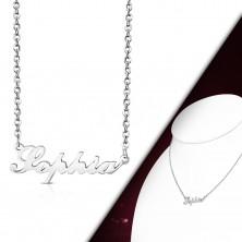 Ezüst színű 316L acél nyaklánc, lánc és medál - Sophia felirat