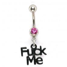 Köldök piercing - cirkónia kő és Fuck Me logó