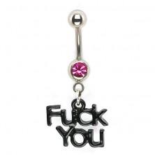 Köldök piercing - cirkónia és Fuck You logó