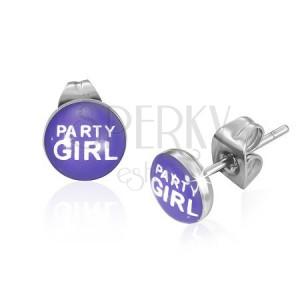 Fülbevaló acélból - Party Girl felirat lila alapon