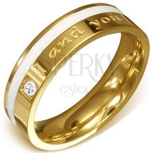 Acél gyűrű arany színben - tiszta cirkónia, fehér sáv és I and you felirat
